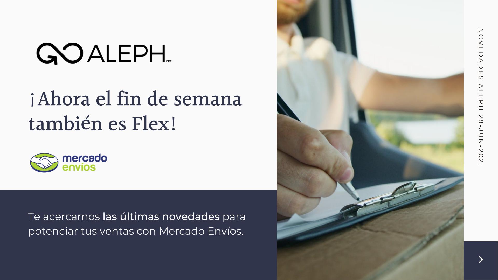 AlephCRM te acerca las novedades de Mercado Envíos Flex